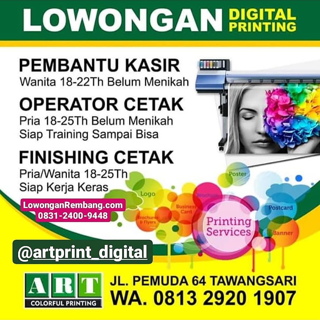 Lowongan Kerja Pembantu Kasir, Operator, Finishing Art Print Digital Printing Rembang
