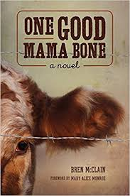 https://www.goodreads.com/book/show/31324335-one-good-mama-bone?ac=1&from_search=true