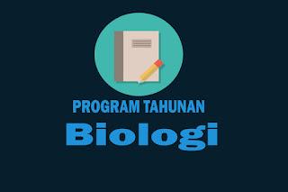 Program Tahunan Mata Pelajaran Biologi Kurikulum 2013 Revisi