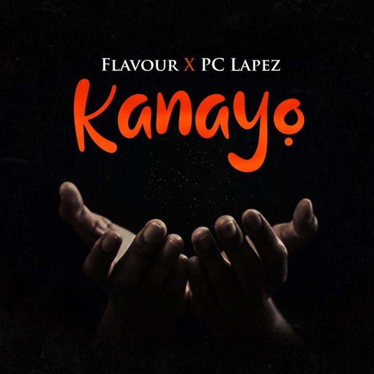 """Flavour x PC Lapez – """"Kanayo"""" #Arewapublisize"""