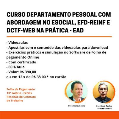 Curso Online Departamento Pessoal com Abordagem no eSocial, EFD-Reinf e DCTF-Web na Prática - EAD