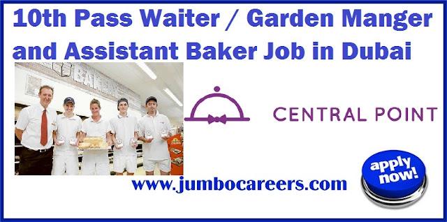 Waiter / Garden Manger and Assistant Baker Job