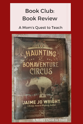 Book Club: Book Review; A Mom's Quest to Teach; cover of The Haunting of Bonaventure Circus book