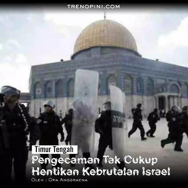 Pengecaman memang seharusnya kita lakukan sebagai bentuk peduli kita pada Palestina dan melaknat tindakan kekerasan berdarah yang dilakukan Israel. Namun, pengecaman saja tidak cukup. Faktanya, meski beberapa negara muslim turut mengecam tindakan keji yang di lakukan Israel tapi tak menyurutkan tentara Israel untuk melakukan tindakan kekerasan pada saudara kita di Palestina. Kekerasan berdarah ini terus terjadi dan berulang. Parahnya,, peristiwa ini terjadi di saat bulan Ramadan di mana umat Islam Palestina seharusnya dapat menjalankan ibadah puasa dan serangkaian ibadah lainnya dengan tenang dan khusyu, bukan malah mendapat serangan kekerasan dari tentara Israel.