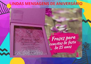 Mensagens Escritas e Imagens para Quem vai Fazer 15 Anos, Filha, Irmã, Neta Amigas.