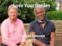 Love Your Garden Themed Episodes 2021