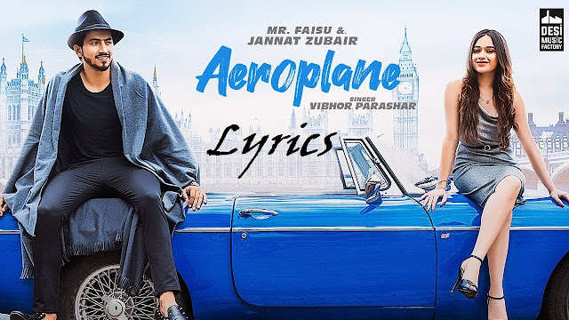 Aeroplane-English-lyrics-Mr-Faisu-Jannat-Zubair