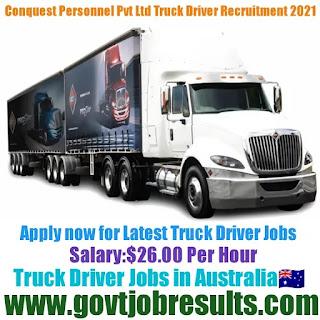 Conquest Personnel Pvt Ltd Truck Driver Recruitment 2021-22