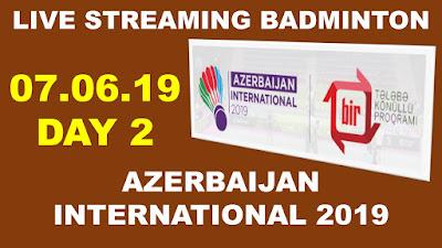 Live streaming AZERBAIJAN INTERNATIONAL 2019