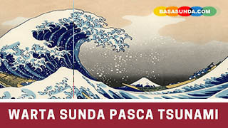 Contoh Warta Pasca Bencana Alam Tsunami Banten Bahasa Sunda!