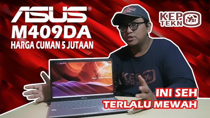 Review lengkap ASUS Vivobook M409DA AMD Athlon Gold 3150U