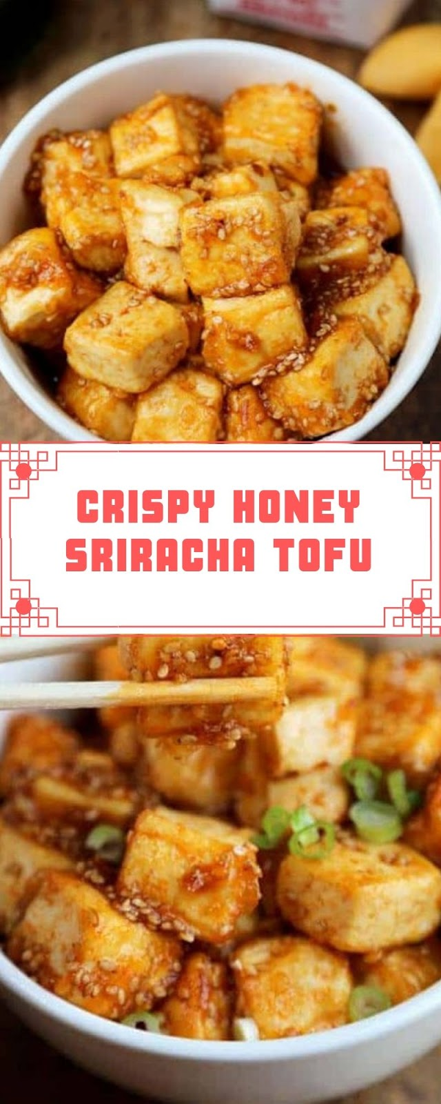CRISPY HONEY SRIRACHA TOFU