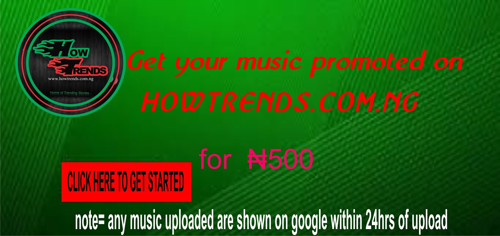 Promote your music on howtrends for as low as 500 naira
