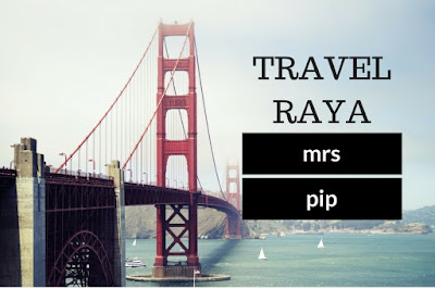 Travel raya Mrs Pip