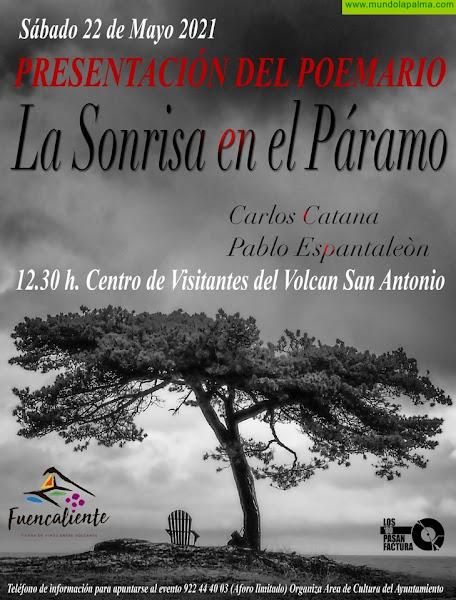 Carlos Catana y Pablo Espantaleón presentan su trabajo conjunto 'La Sonrisa en el Páramo' en Fuencaliente