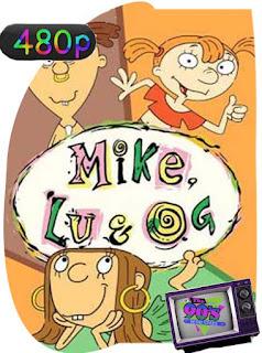Mike, Lu y Og [1999] Temporada 1-2 [480p] Latino [GoogleDrive] SilvestreHD