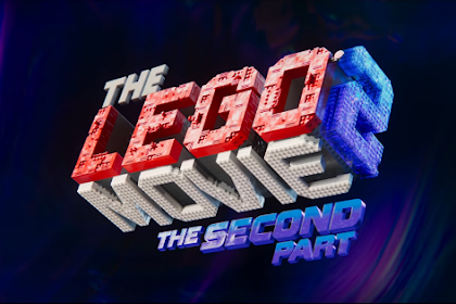Sinopsis The Lego Movie 2 The Second Part Petualangan Lego Mengasikan