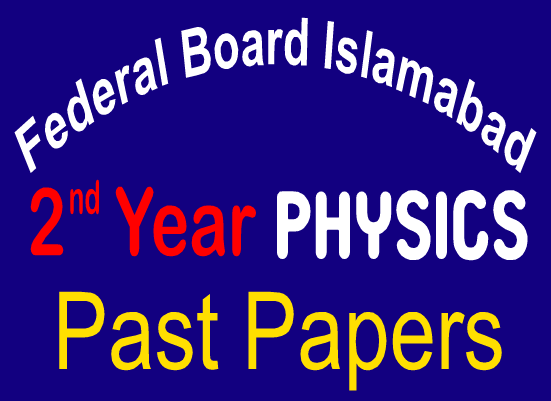 2nd Year Federal Board Islamabad Board Past Papers