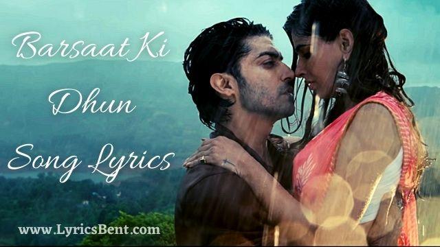 Barsaat Ki Dhun Song Lyrics