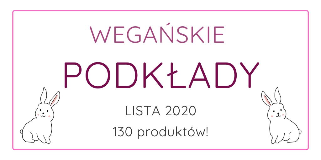 WEGAŃSKIE PODKŁADY / LISTA 2020