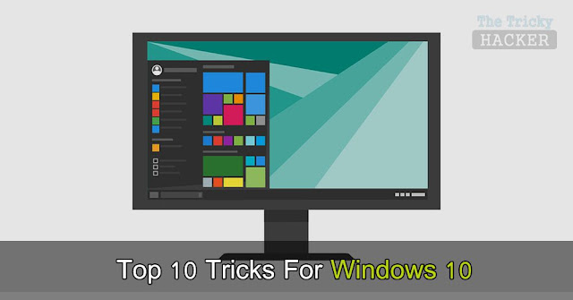 Ultimate Top 10 Tricks To Do After Installing Windows 10