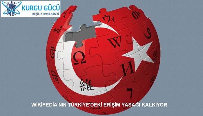 Wikipedia'nın Türkiye'deki Erişim Engeli Kalkıyor - Kurgu Gücü