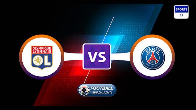 Olympique Lyonnais vs Paris Saint Germain – Highlights