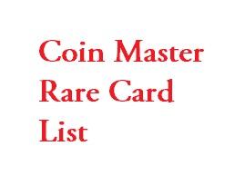 Coin master rare card list.rare card list in coin master.coin master rare card trade list.rare card list for coin master.coin Master Card