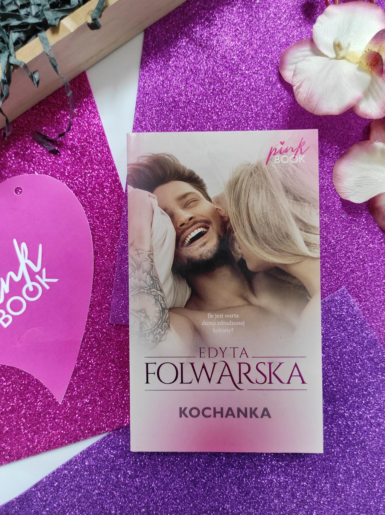 """""""Kochanka"""" Edyta Folwarska"""