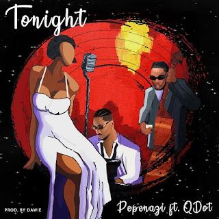 [Music] Pepenazi Ft. Qdot – Tonight
