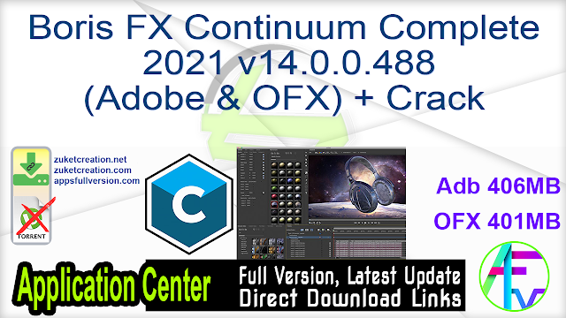 Boris FX Continuum Complete 2021 v14.0.0.488 (Adobe & OFX) + Crack