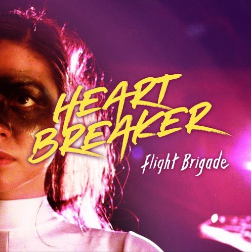 EVEN THE STARS: TRACK OF THE DAY : Flight Brigade - Heartbreaker