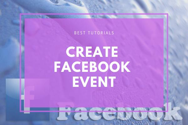 How Do You Make A Event On Facebook<br/>