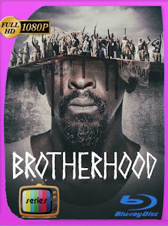 Brotherhood (2019) Temporada 1 HD [1080p] Latino [GoogleDrive] SilvestreHD