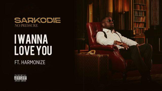 Audio   Sarkodie Ft. Harmonize – I Wanna Love You   Download Mp3
