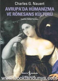 Charles G. Nauert - Avrupa'da Hümanizma ve Rönesans Kültürü