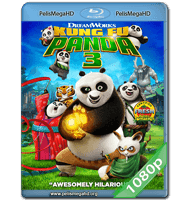 KUNG FU PANDA 3 (2016) FULL 1080P HD MKV ESPAÑOL LATINO
