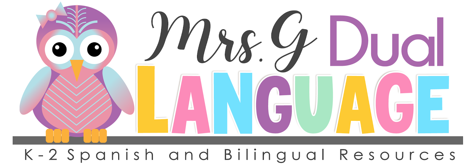 Dual Language with Mrs. G.