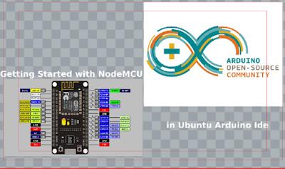 Getting Started with NodeMCU/Arduino Ide in Ubuntu