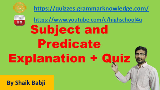 Subject and Predicate Explanation Quiz