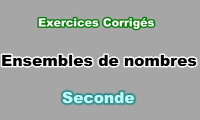 Exercices Corrigés Ensembles de nombres Seconde PDF