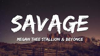 """Lyrics Megan Thee Stallion - """"Savage (Remix)"""" (feat. Beyoncé)"""