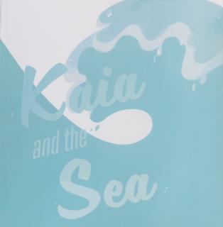 Kaia and the Sea