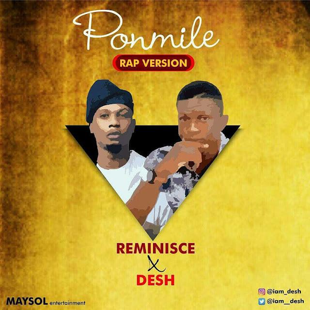 Reminisce x Desh – Ponmile Rap Version   @iam__desh