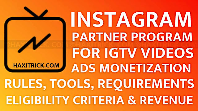 IGTV Video Monetization Rules Requirements Eligibility Criteria and Policy
