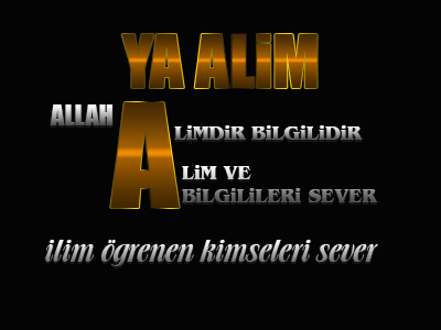 [Resim: Allah-Alimdir-ilim-oegrenenlerii-Sever.png]