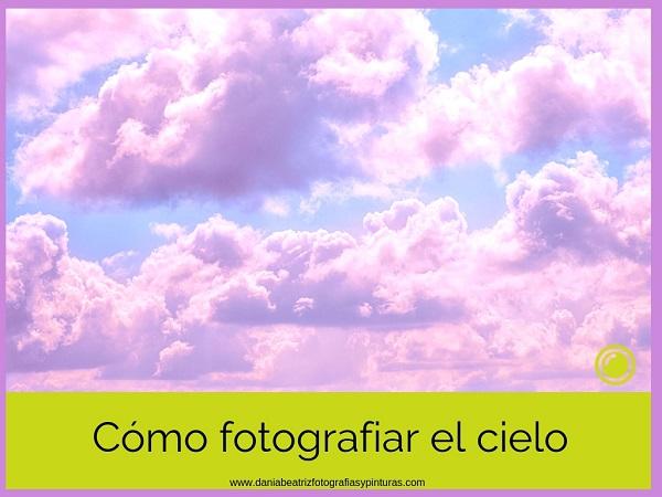 como-fotografiar-el-cielo-trucos-y-consejos