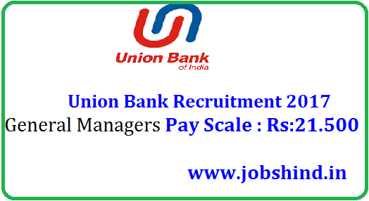 Union Bank Recruitment 2017