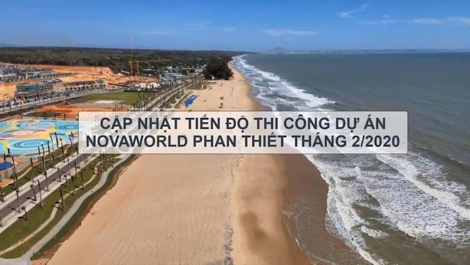 Hình ảnh tiến độ mới nhất siêu thành phố biển Nova World Phan Thiết Tháng 2-2021