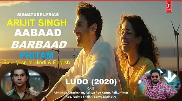 Aabaad Barbaad Lyrics - ARIJIT SINGH - LUDO - AB - ARK - RR